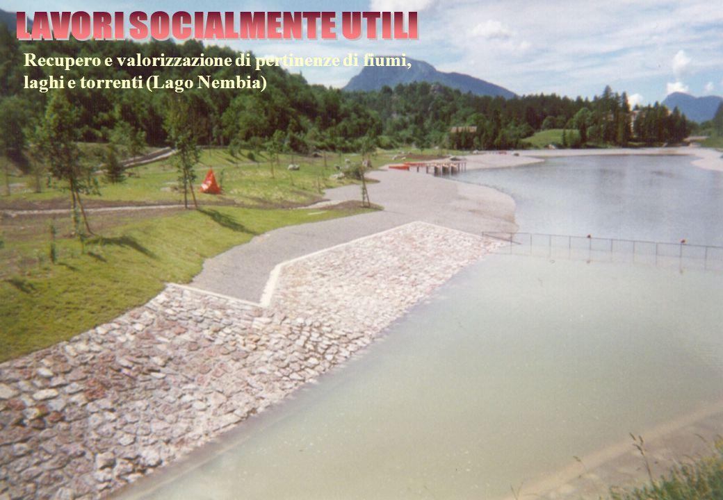 Recupero e valorizzazione di pertinenze di fiumi, laghi e torrenti (Lago Nembia)