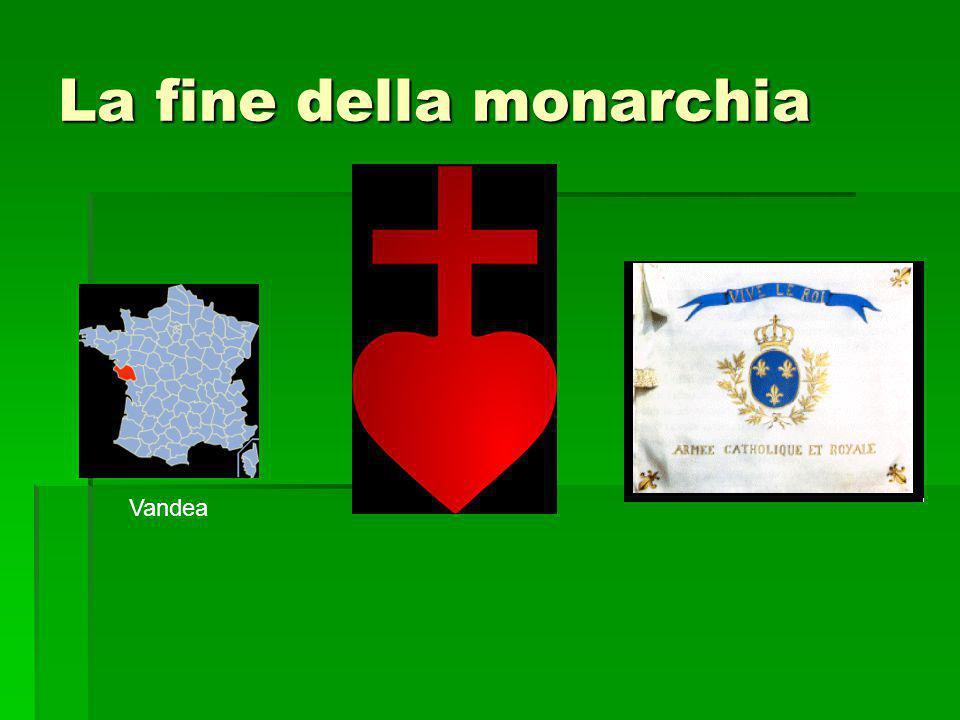 La fine della monarchia Vandea