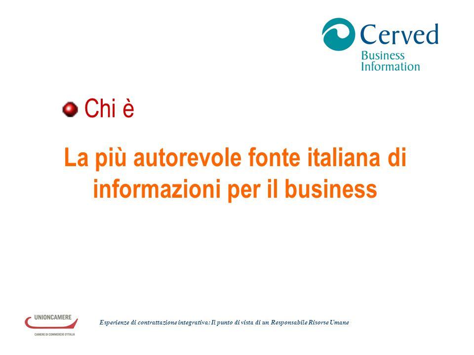 Chi è La più autorevole fonte italiana di informazioni per il business Esperienze di contrattazione integrativa: Il punto di vista di un Responsabile