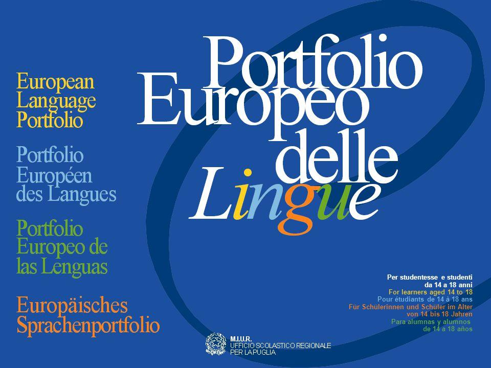 L'introduzione del Portfolio Europeo delle Lingue (PEL) intende incoraggiare e incentivare lo studio delle lingue moderne.