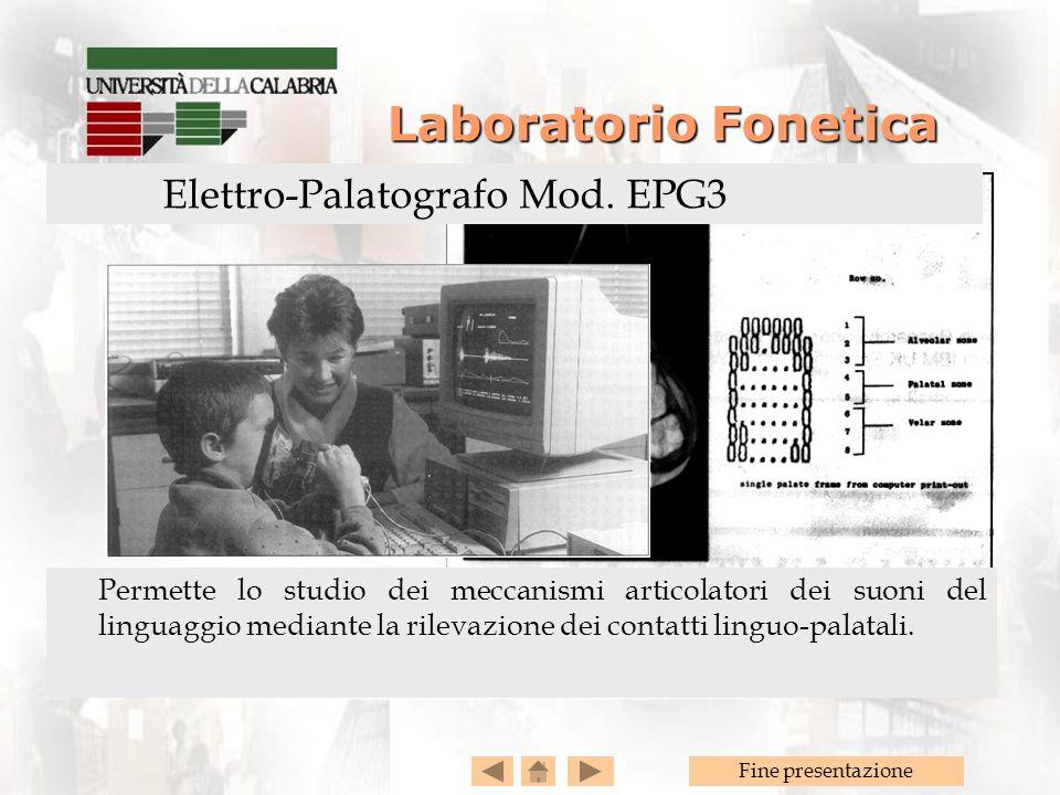 Fine presentazione Laboratorio Fonetica Laboratorio Fonetica Permette lo studio dei meccanismi articolatori dei suoni del linguaggio mediante la rilevazione dei contatti linguo-palatali.