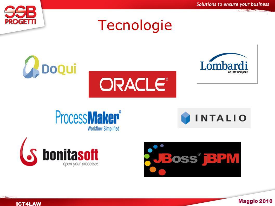 Maggio 2010 ICT4LAW Tecnologie