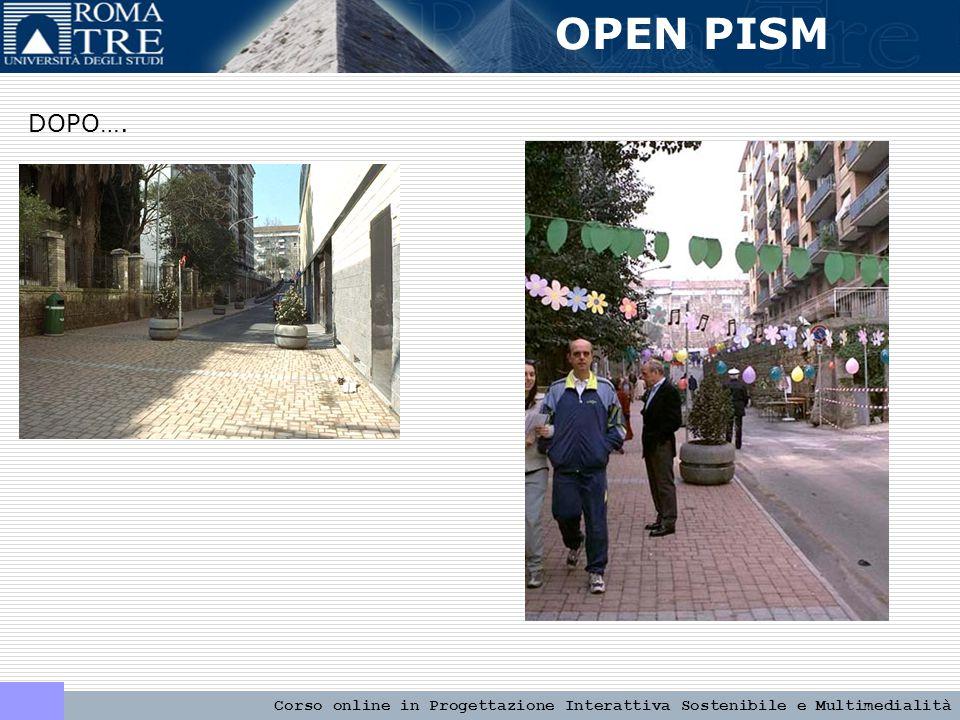 OPEN PISM Corso online in Progettazione Interattiva Sostenibile e Multimedialità OPEN PISM TI ASPETTIAMO ONLINE http://www.pism.uniroma3.it/open-pism