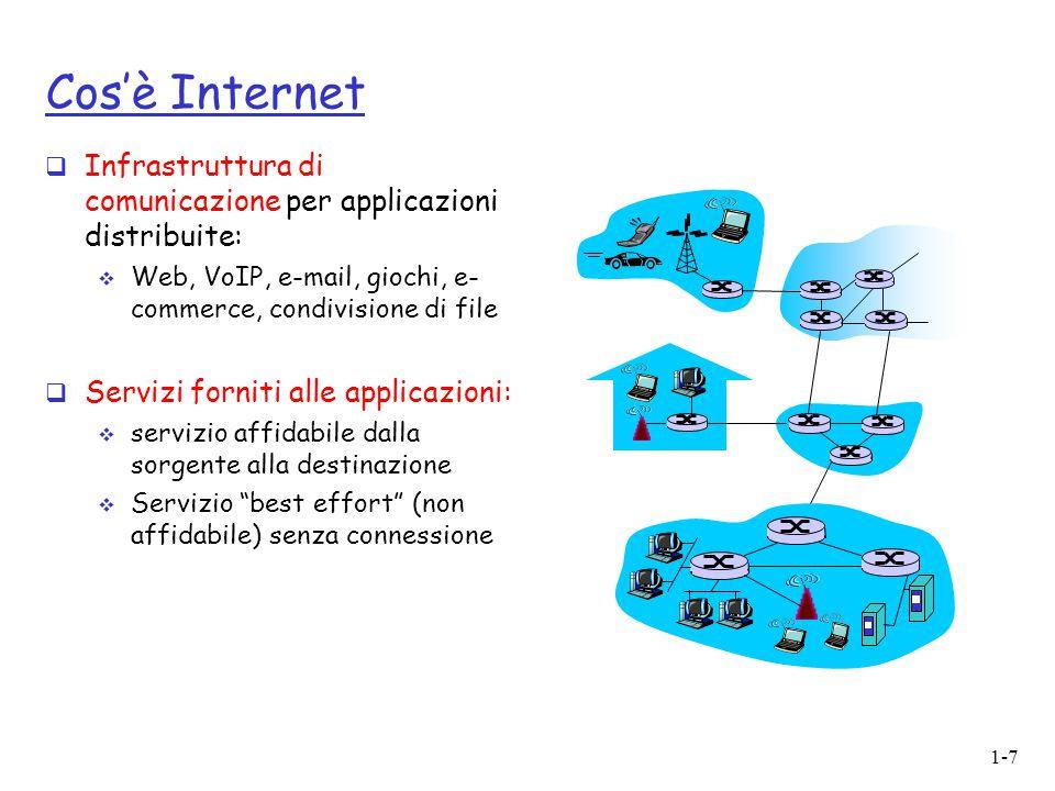 1-38 Struttura di Internet: la rete delle reti  fondamentalmente gerarchica  al centro: ISP di livello 1 (es.: Verizon, Sprint, AT&T, Cable&Wireless), copertura nazionale/ internazionale  Comunicno tra di loro come pari ISP di livello 1 Gli ISP di livello 1 sono direttamente connessi a ciascuno degli altri ISP di livello 1
