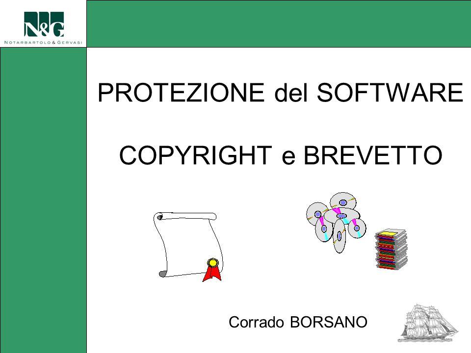 PROTEZIONE del SOFTWARE COPYRIGHT e BREVETTO Corrado BORSANO