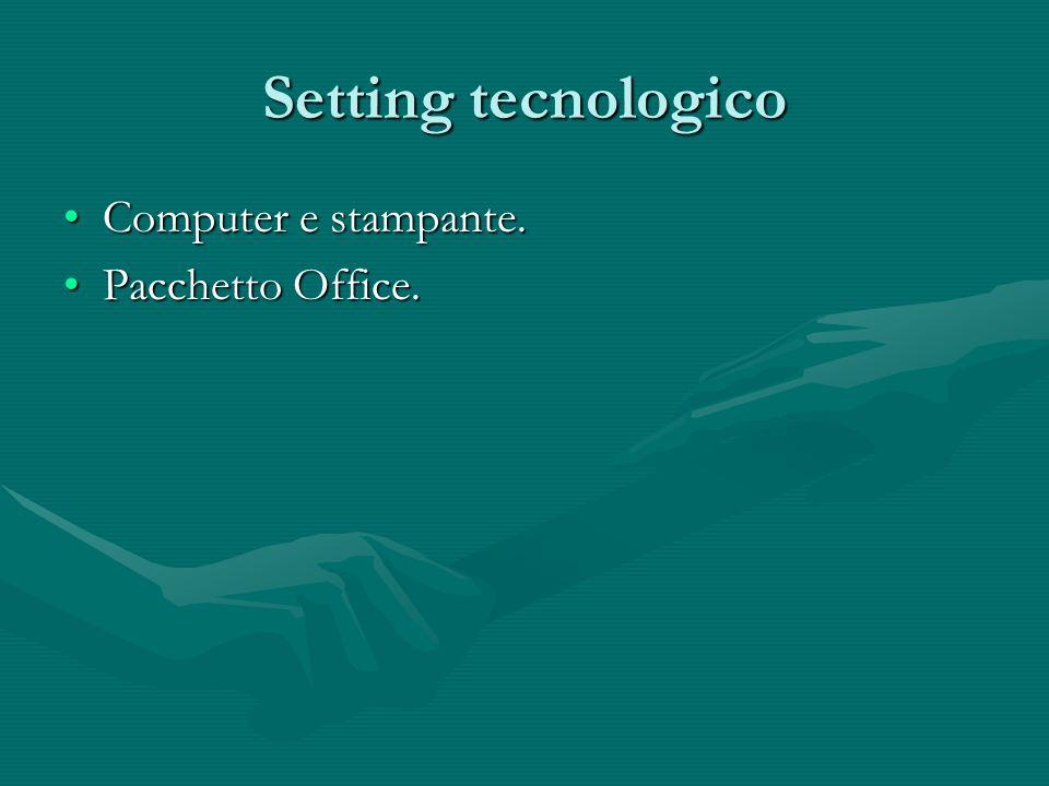 Setting tecnologico Computer e stampante.Computer e stampante. Pacchetto Office.Pacchetto Office.