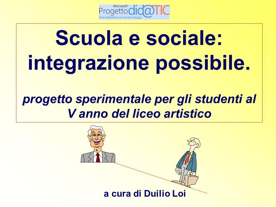 discipline/materie coinvolte: educazione artistica psicologia sociologia pedagogia