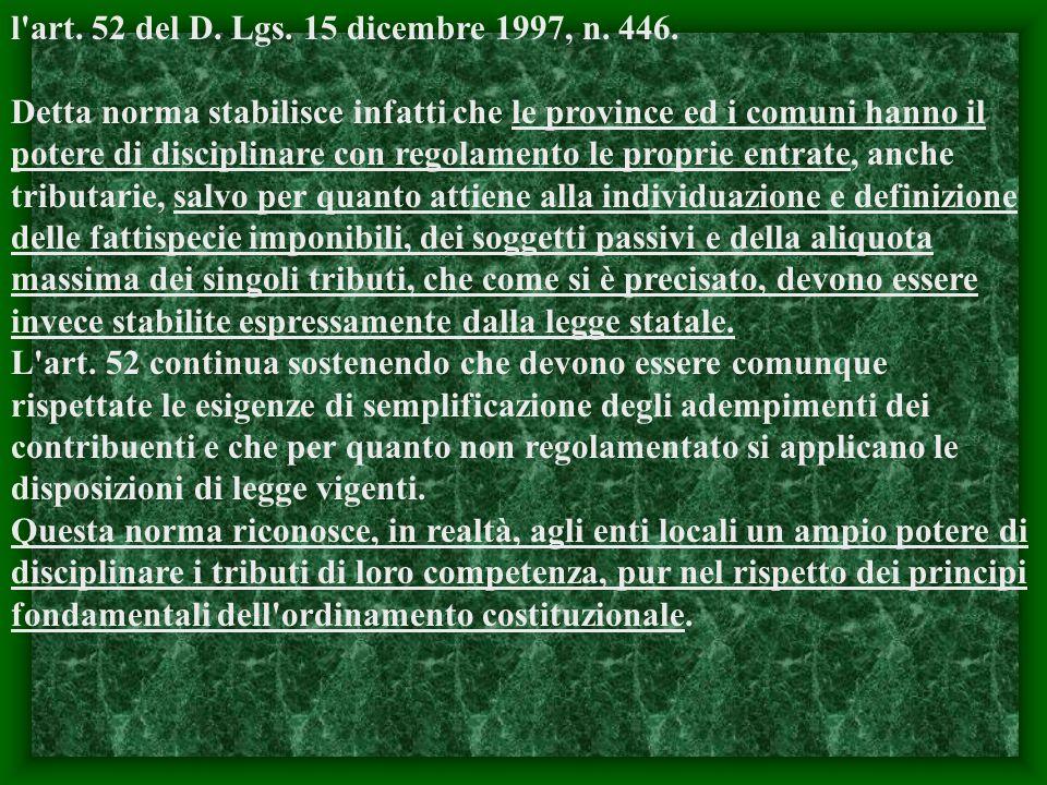 l art. 52 del D. Lgs. 15 dicembre 1997, n. 446.