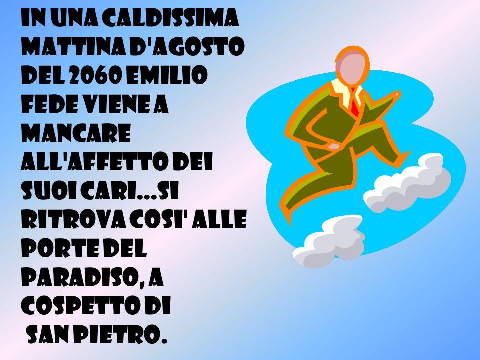 In una caldissima mattina d agosto del 2060 Emilio Fede viene a mancare all affetto dei suoi cari...si ritrova cosi alle porte del paradiso, a cospetto di San Pietro.