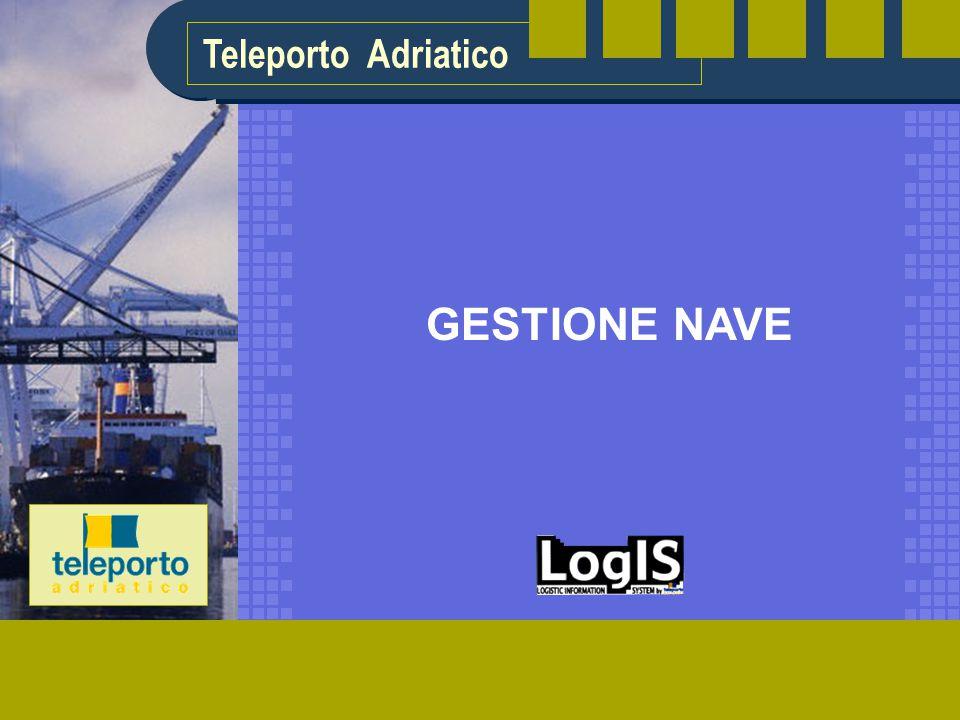 Teleporto Adriatico GESTIONE NAVE