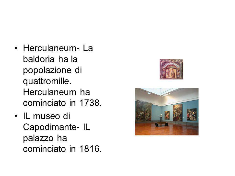 Herculaneum- La baldoria ha la popolazione di quattromille.