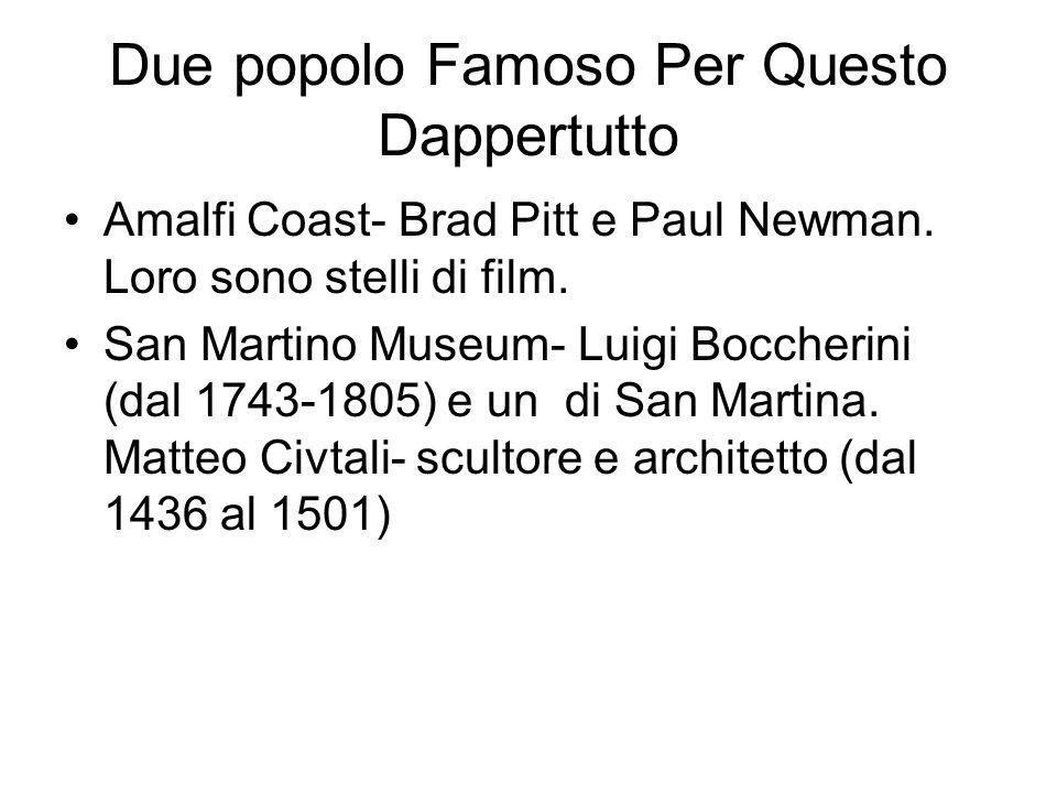 Due popolo Famoso Per Questo Dappertutto Amalfi Coast- Brad Pitt e Paul Newman.