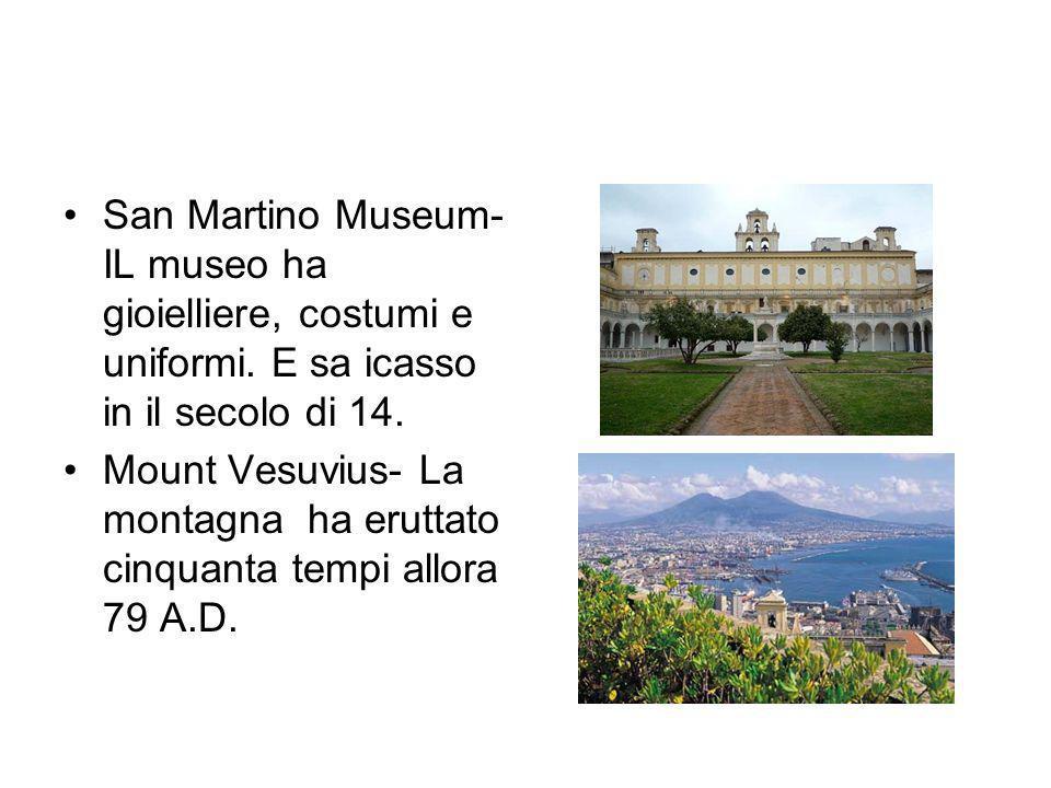 San Martino Museum- IL museo ha gioielliere, costumi e uniformi.