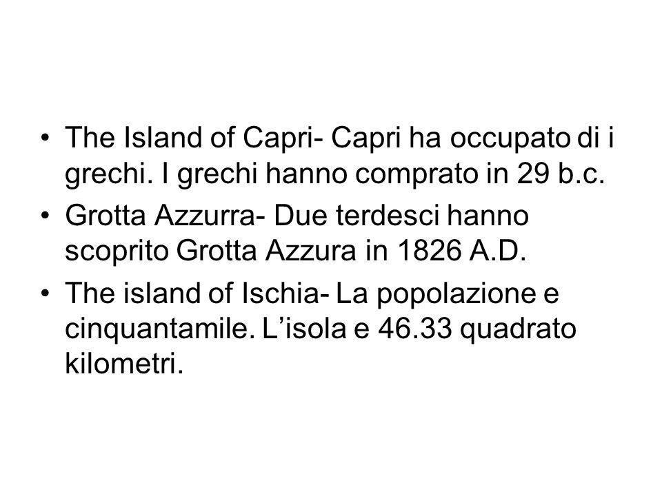 The Island of Capri- Capri ha occupato di i grechi.
