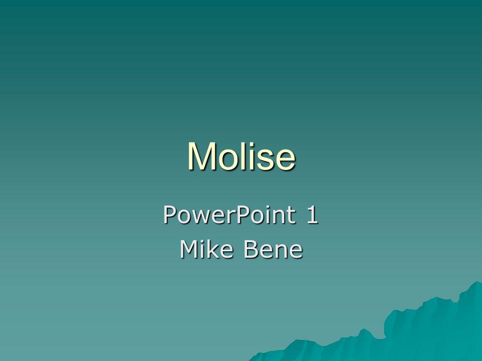 Molise PowerPoint 1 Mike Bene