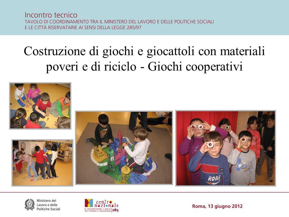Costruzione di giochi e giocattoli con materiali poveri e di riciclo - Giochi cooperativi