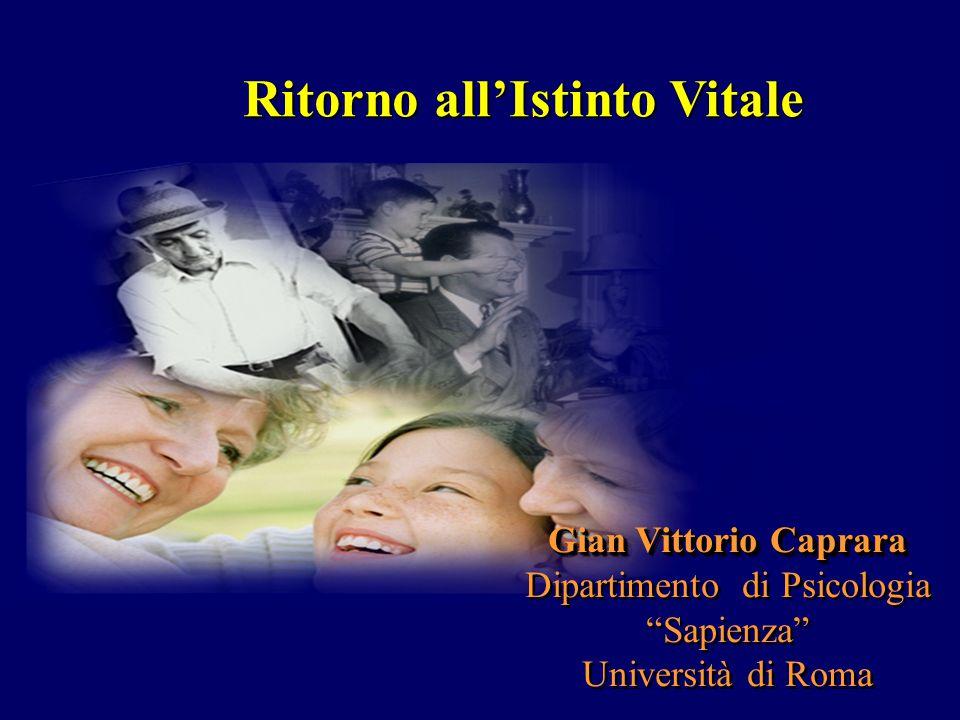 """Gian Vittorio Caprara Dipartimento di Psicologia """"Sapienza"""" Università di Roma Gian Vittorio Caprara Dipartimento di Psicologia """"Sapienza"""" Università"""