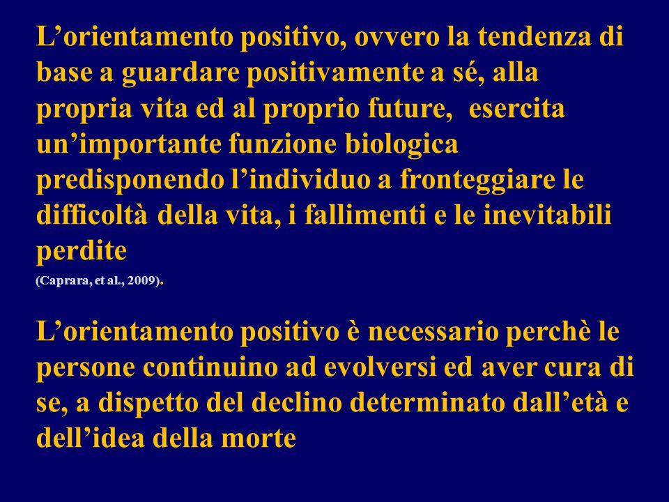 L'orientamento positivo, ovvero la tendenza di base a guardare positivamente a sé, alla propria vita ed al proprio future, esercita un'importante funz