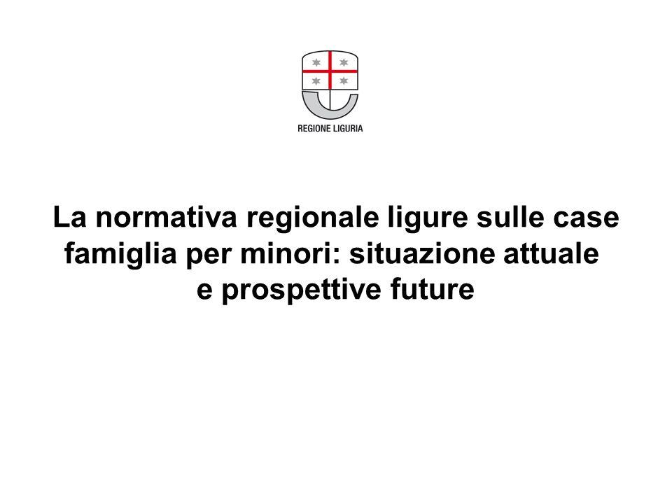 La normativa regionale ligure sulle case famiglia per minori: situazione attuale e prospettive future