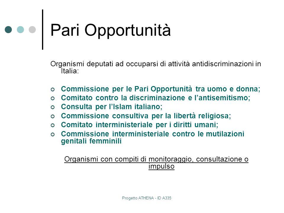 Progetto ATHENA - ID A335 Pari Opportunità Organismi deputati ad occuparsi di attività antidiscriminazioni in Italia: Commissione per le Pari Opportun