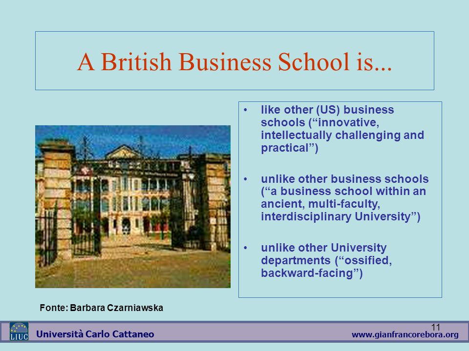 www.gianfrancorebora.org Università Carlo Cattaneo 11 A British Business School is...