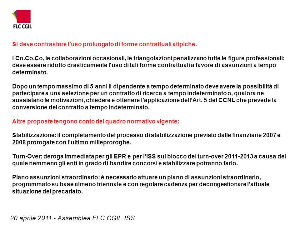 20 aprile 2011 - Assemblea FLC CGIL ISS Si deve contrastare l'uso prolungato di forme contrattuali atipiche. I Co.Co.Co, le collaborazioni occasionali