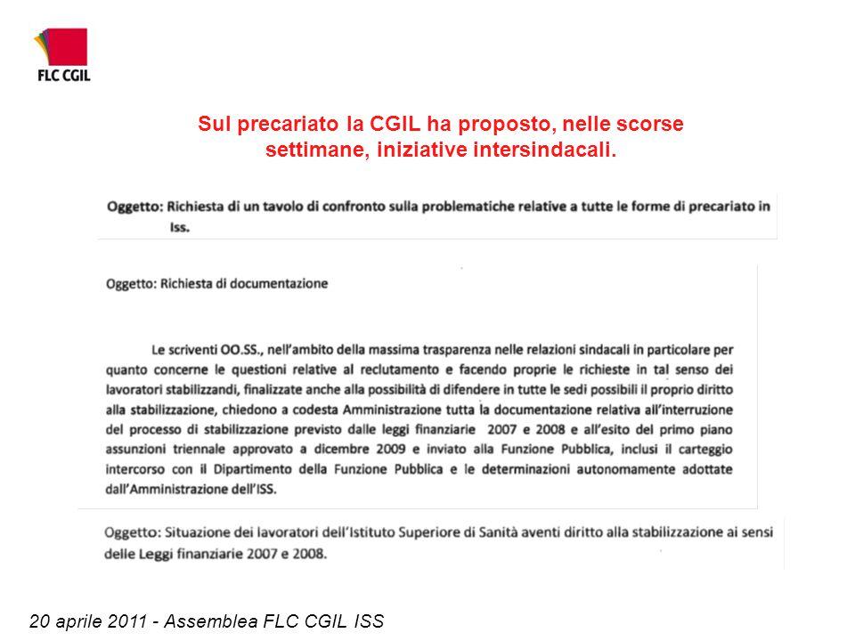 20 aprile 2011 - Assemblea FLC CGIL ISS Sul precariato la CGIL ha proposto, nelle scorse settimane, iniziative intersindacali.
