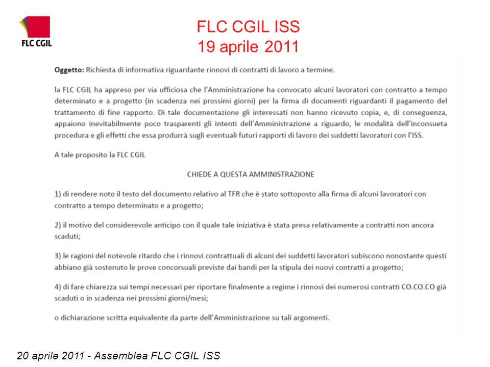 20 aprile 2011 - Assemblea FLC CGIL ISS FLC CGIL ISS 19 aprile 2011