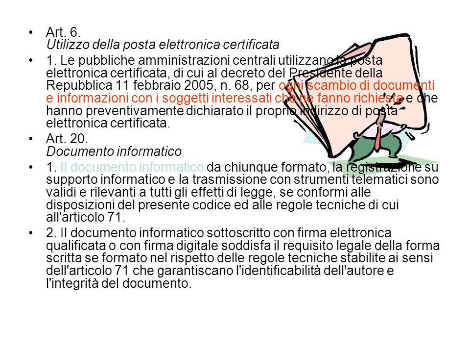 Art.6. Utilizzo della posta elettronica certificata 1.