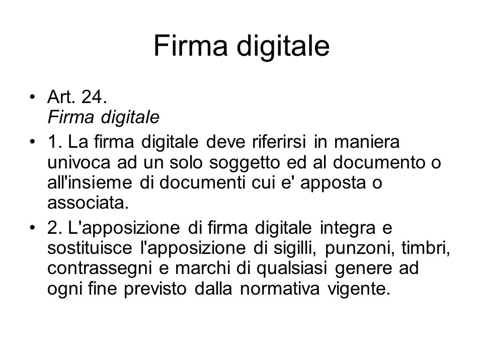 Firma digitale Art.24. Firma digitale 1.