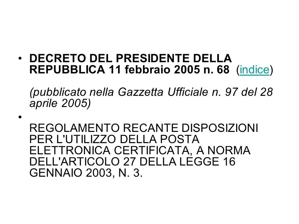 DECRETO DEL PRESIDENTE DELLA REPUBBLICA 11 febbraio 2005 n.