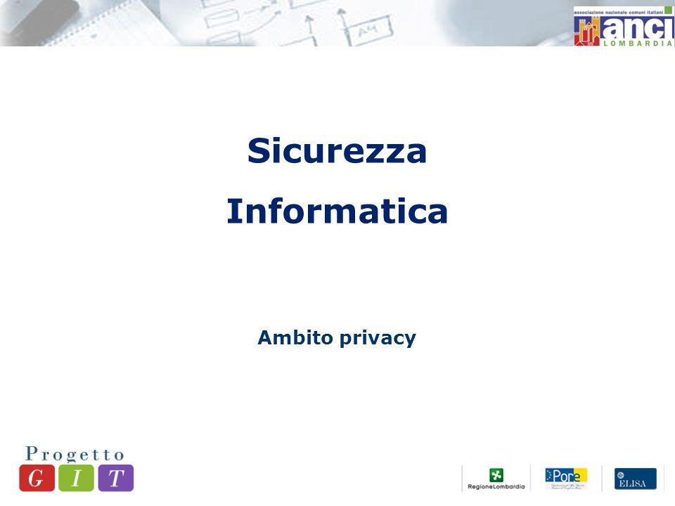 Sicurezza Informatica Ambito privacy