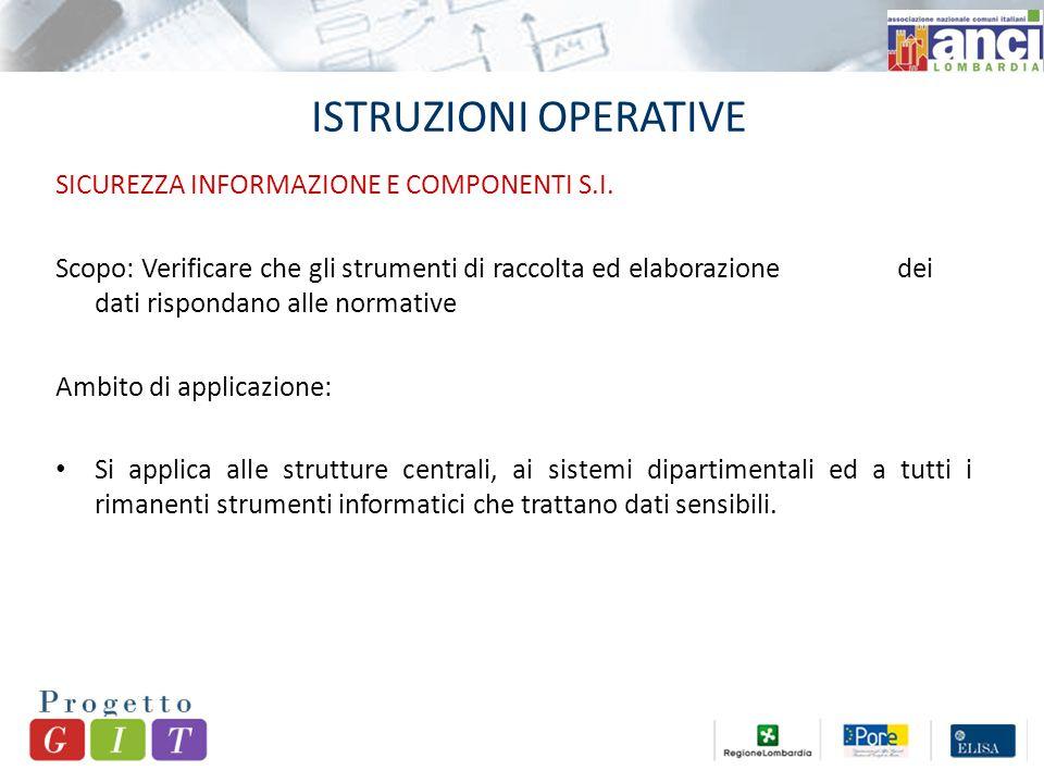 ISTRUZIONI OPERATIVE SICUREZZA INFORMAZIONE E COMPONENTI S.I.