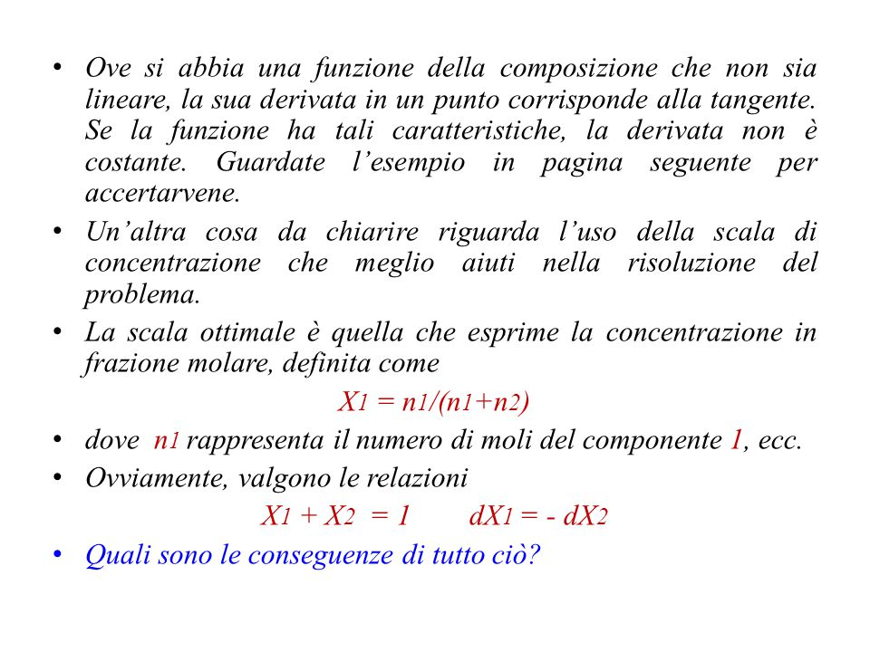  = f(n 1,n 2,n 3, etc.) = n 1 (d  /dn 1 ) T,P,n j + n 2 (d  /dn 2 ) T,P,n j + n 3 (d  /dn 3 ) T,P,nj +......