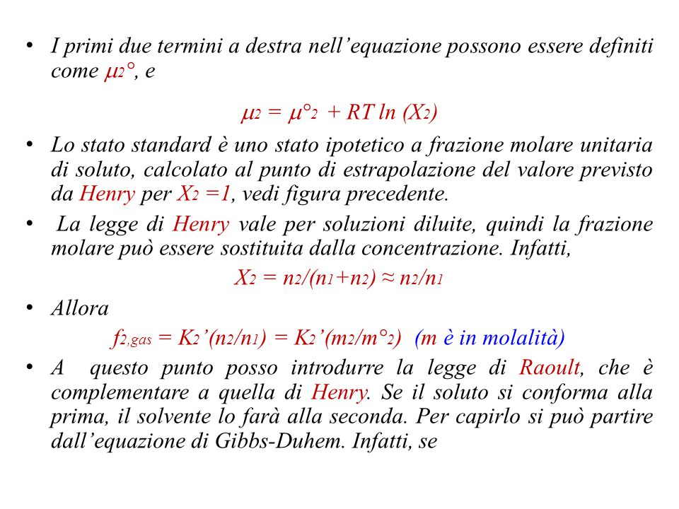 f 2,g f° 2,g X 2,cond Raoult Henry Sistema reale
