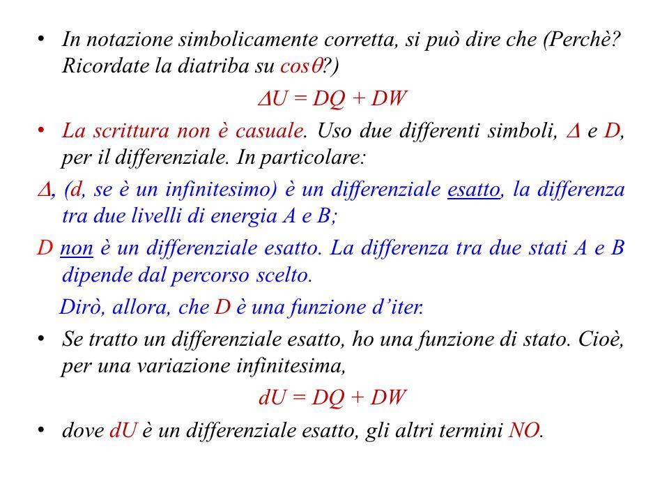 Torno alla definizione originale.Suppongo che  U = Q + W sia la somma di due contributi.