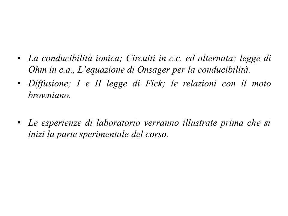 La conducibilità ionica; Circuiti in c.c.