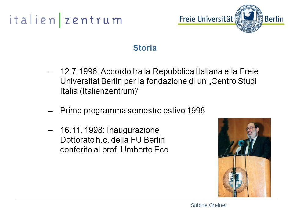 Deutsch-Italienische Hochschultage 2008 – 27.10.2008Sabine Greiner Struttura Segretaria Generale Direttore Lettore / Lettrice MAE Comitato scientifico Membri / sostituti - 5 + 2 FU Berlin - 1 +1 HU Berlin - 1 + 1 TU Berlin - 1 + 1 Uni Potsdam - 1 + 1Istituto Italiano di Cultura - 1 +1 Rappresentanti di imprese