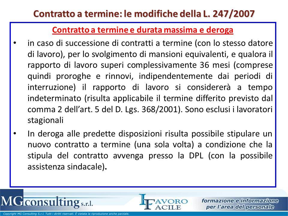 Contratto a termine: le modifiche della L. 247/2007 Contratto a termine e durata massima e deroga in caso di successione di contratti a termine (con l
