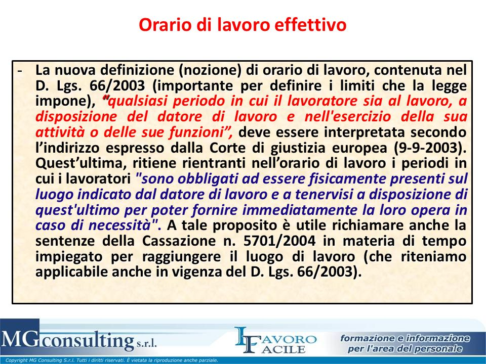 121 Orario di lavoro effettivo - La nuova definizione (nozione) di orario di lavoro, contenuta nel D. Lgs. 66/2003 (importante per definire i limiti c