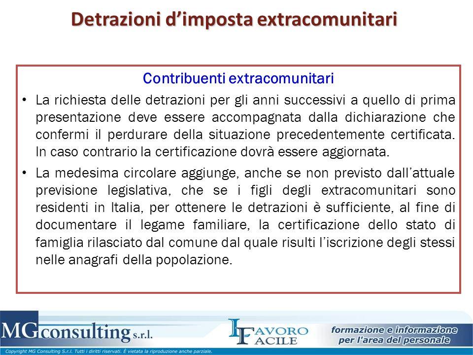 Detrazioni d'imposta extracomunitari Contribuenti extracomunitari La richiesta delle detrazioni per gli anni successivi a quello di prima presentazion
