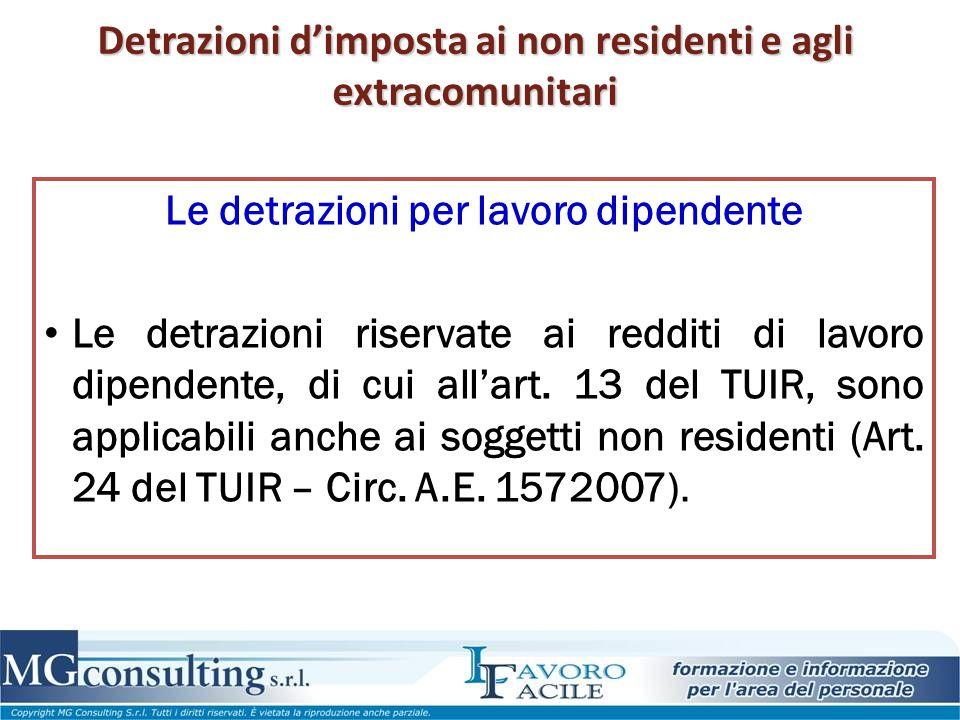 Detrazioni d'imposta ai non residenti e agli extracomunitari Le detrazioni per lavoro dipendente Le detrazioni riservate ai redditi di lavoro dipenden