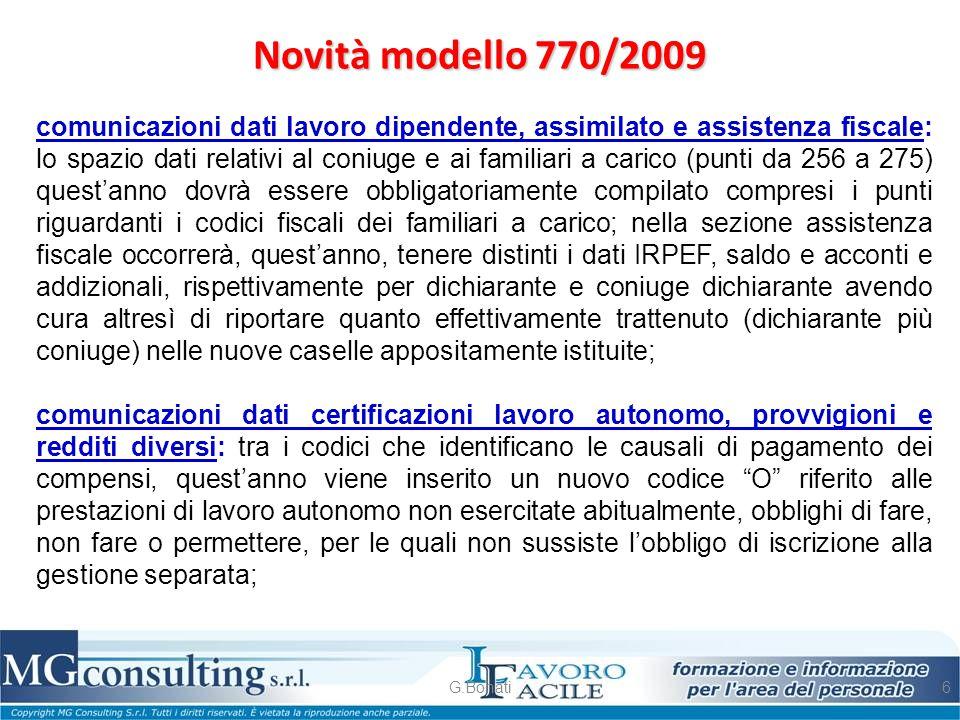 Novità modello 770/2009 G.Bonati6 comunicazioni dati lavoro dipendente, assimilato e assistenza fiscale: lo spazio dati relativi al coniuge e ai famil