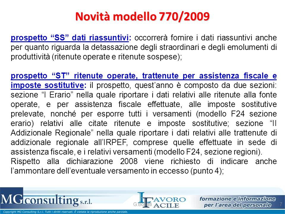 """Novità modello 770/2009 G.Bonati7 prospetto """"SS"""" dati riassuntivi: occorrerà fornire i dati riassuntivi anche per quanto riguarda la detassazione degl"""