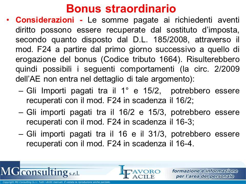 Bonus straordinario Considerazioni - Le somme pagate ai richiedenti aventi diritto possono essere recuperate dal sostituto d'imposta, secondo quanto d