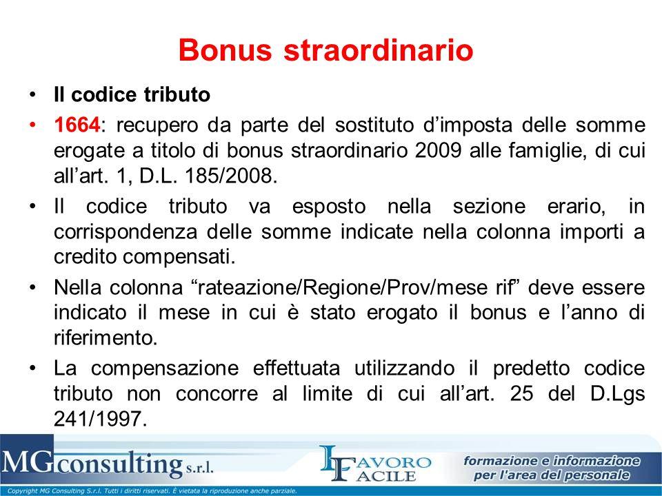 Bonus straordinario Il codice tributo 1664: recupero da parte del sostituto d'imposta delle somme erogate a titolo di bonus straordinario 2009 alle fa