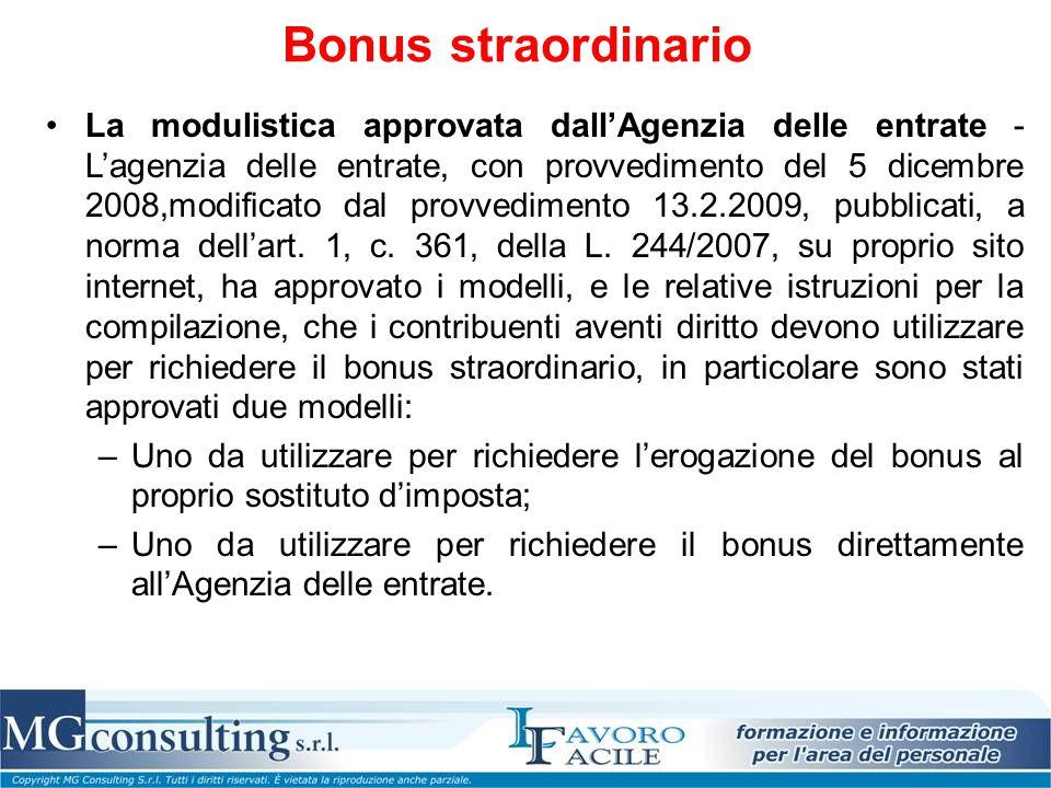 Bonus straordinario La modulistica approvata dall'Agenzia delle entrate - L'agenzia delle entrate, con provvedimento del 5 dicembre 2008,modificato da