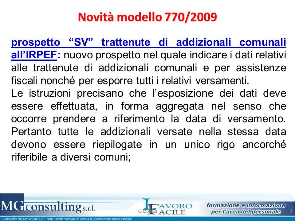 """Novità modello 770/2009 G.Bonati8 prospetto """"SV"""" trattenute di addizionali comunali all'IRPEF: nuovo prospetto nel quale indicare i dati relativi alle"""
