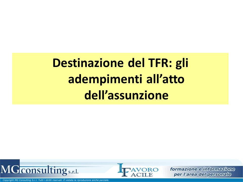 Destinazione del TFR: gli adempimenti all'atto dell'assunzione