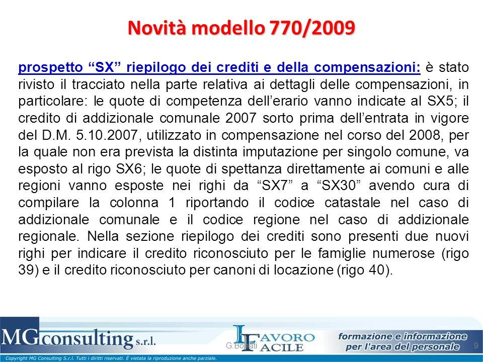 """Novità modello 770/2009 G.Bonati9 prospetto """"SX"""" riepilogo dei crediti e della compensazioni: è stato rivisto il tracciato nella parte relativa ai det"""